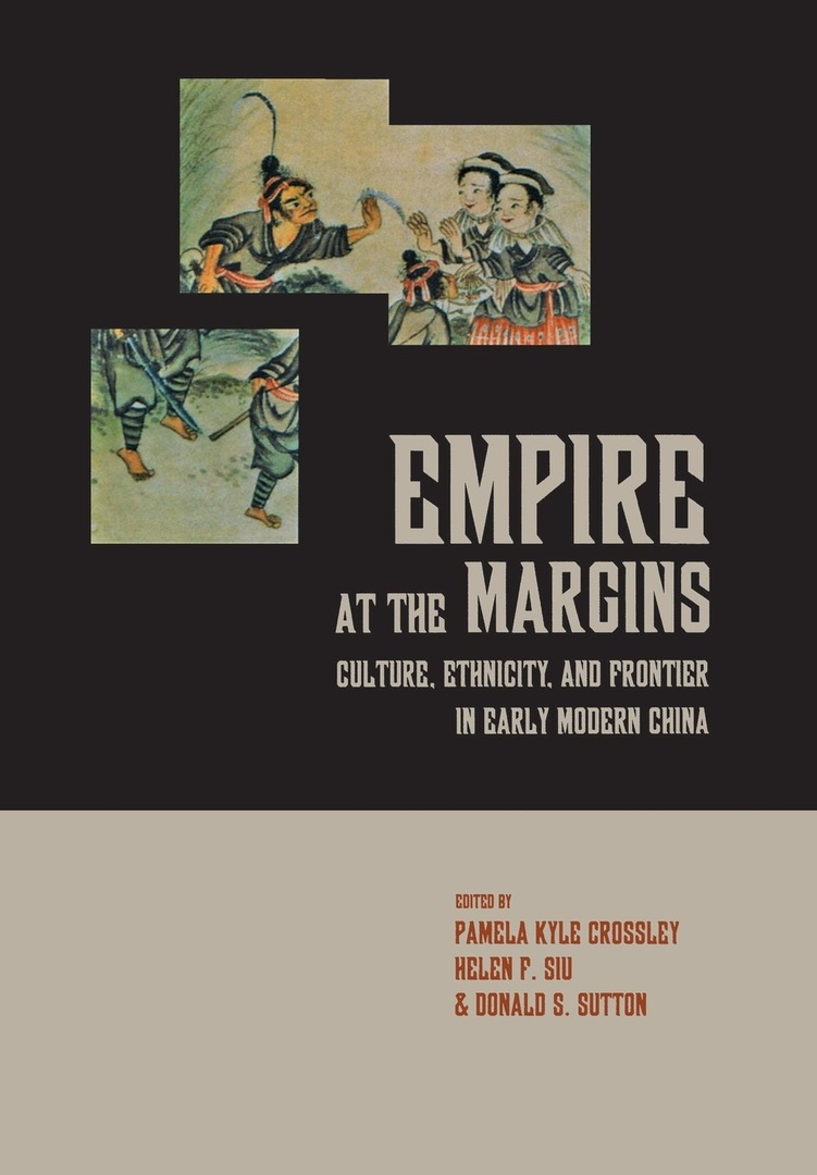 1) Empire At The Margins: Culture, Ethnicity,
