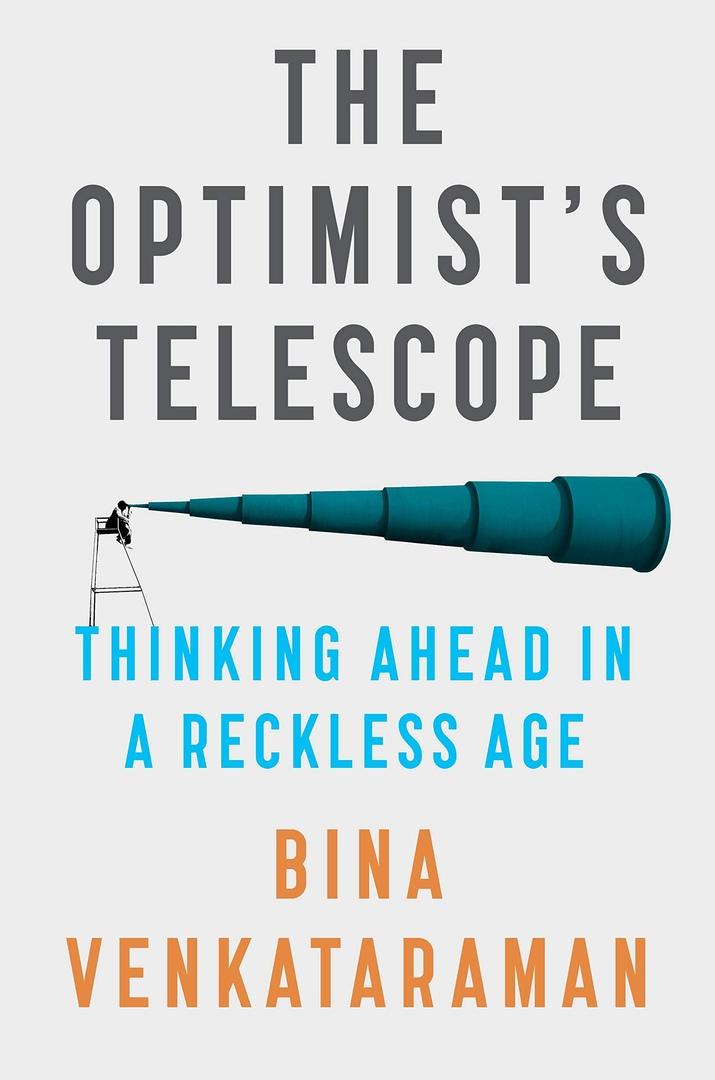 Bina Venkataraman – The Optimist's Telescope Genre: