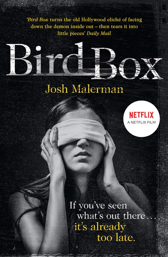 Josh Malerman – Bird Box Genre: Author: