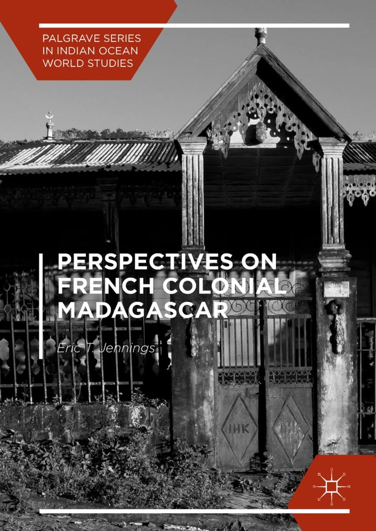1) Perspectives On French Colonial Madagascar –