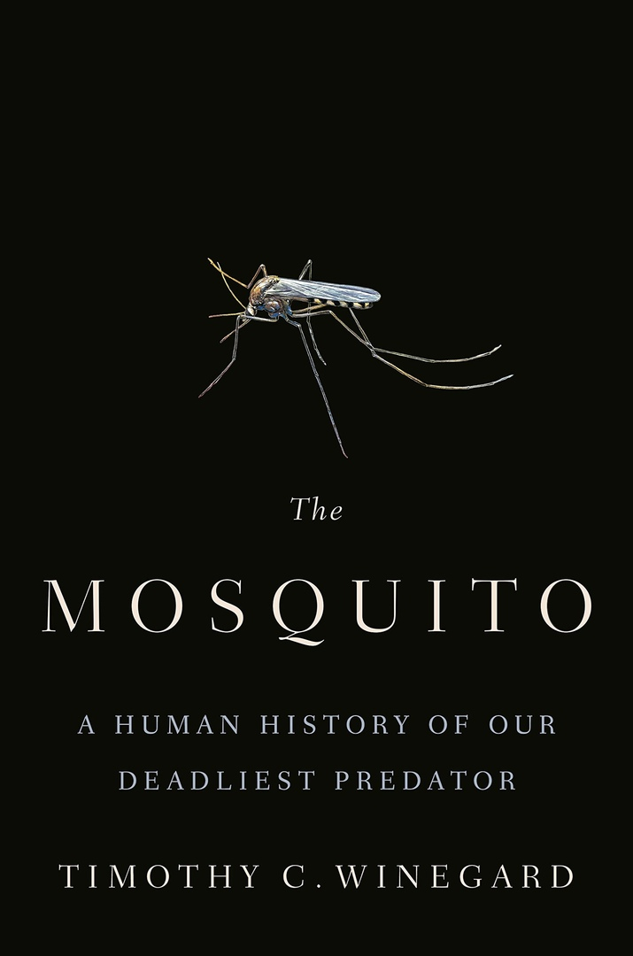 Timothy C. Winegard – The Mosquito Genre: