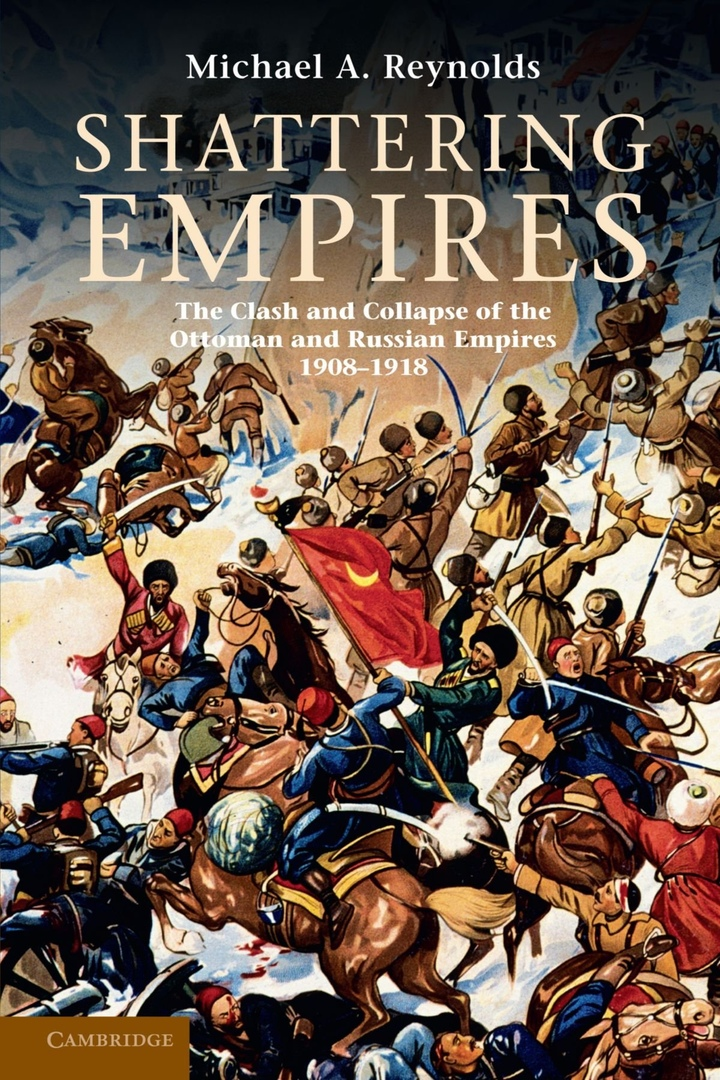 1) Shattering Empires: The Clash And Collapse
