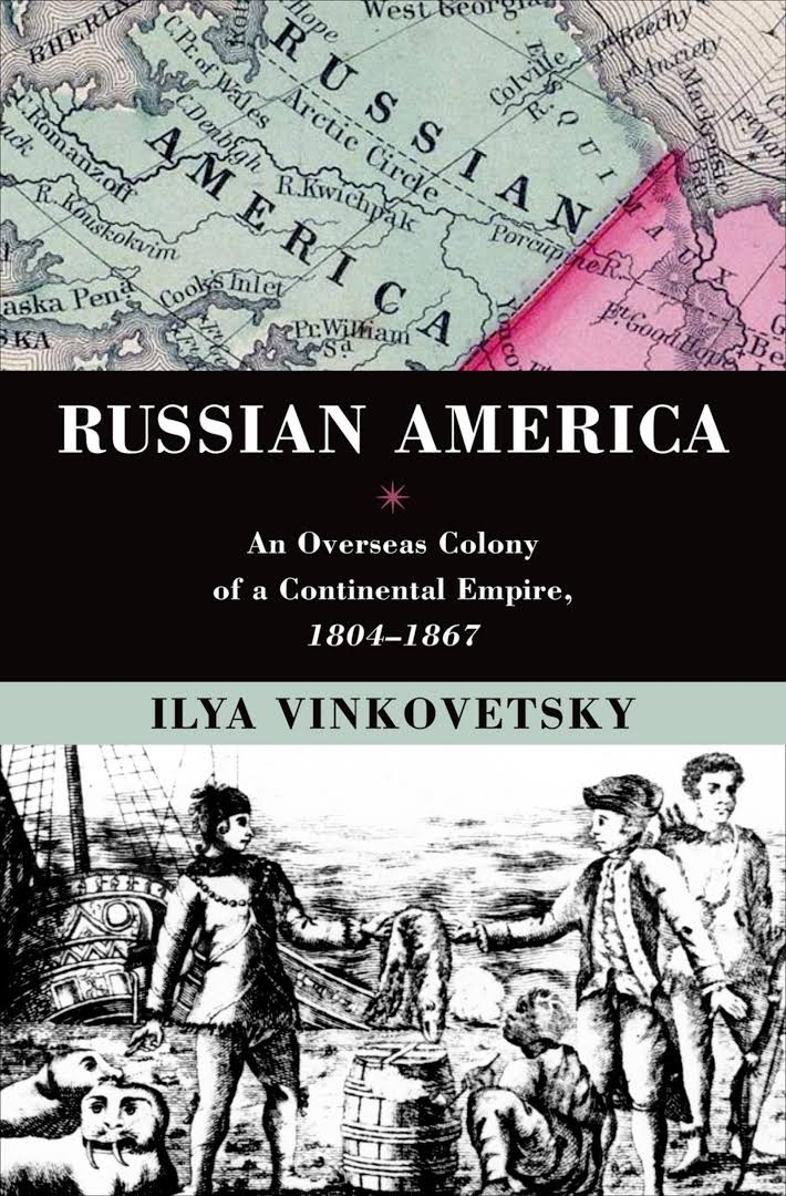 Russian America: An Overseas Colony Of