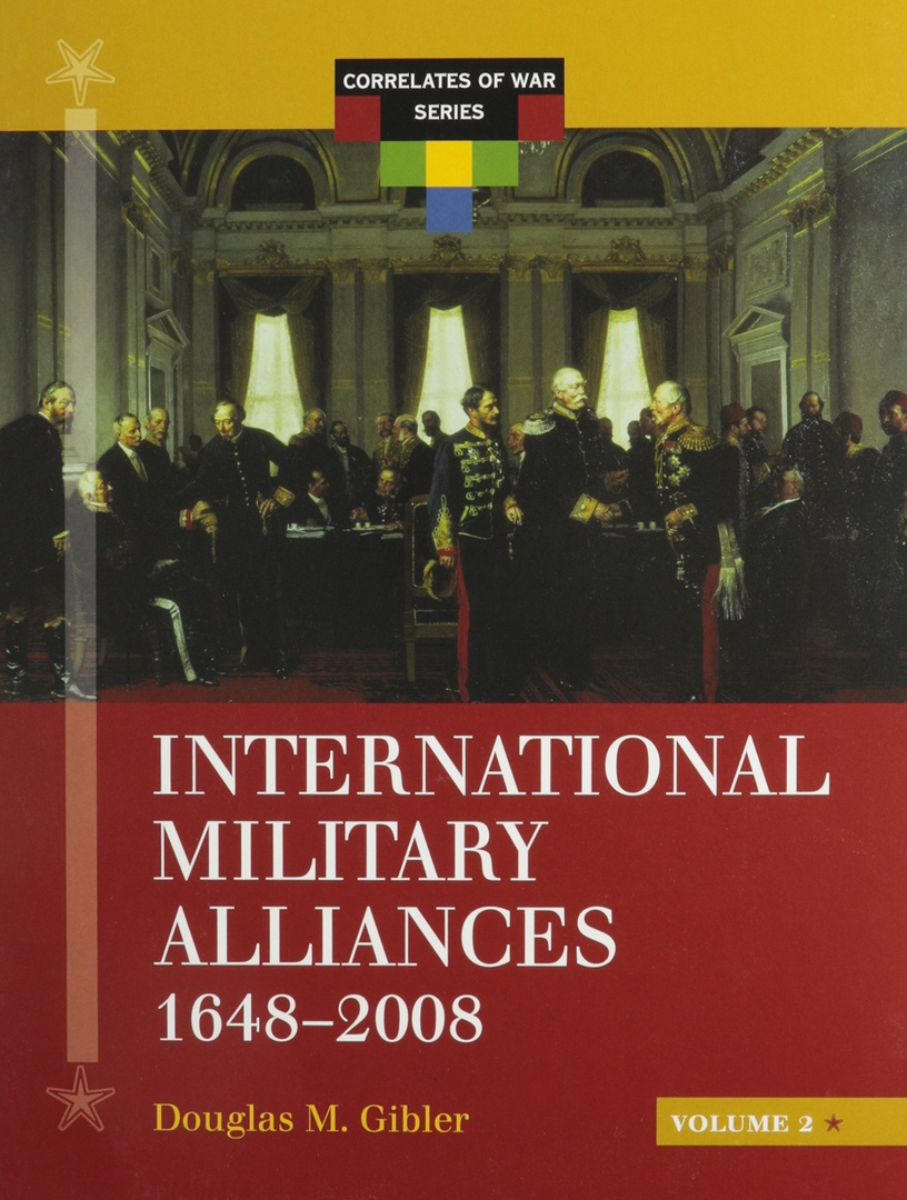 1) International Military Alliances: 1648-2008 – Douglas