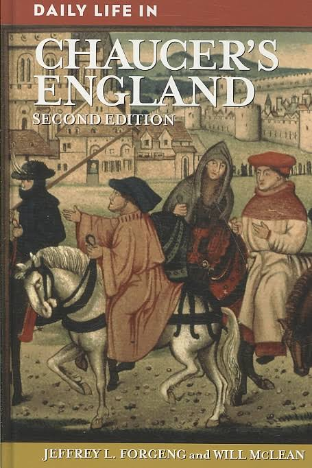 Daily Life In Chaucer's England –