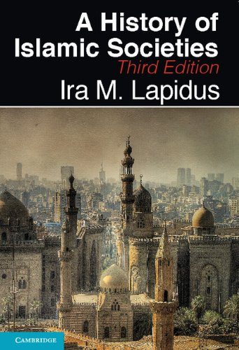 1) A History Of Islamic Societies (3rd