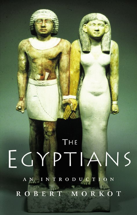 1) The Egyptians: An Introduction – Robert