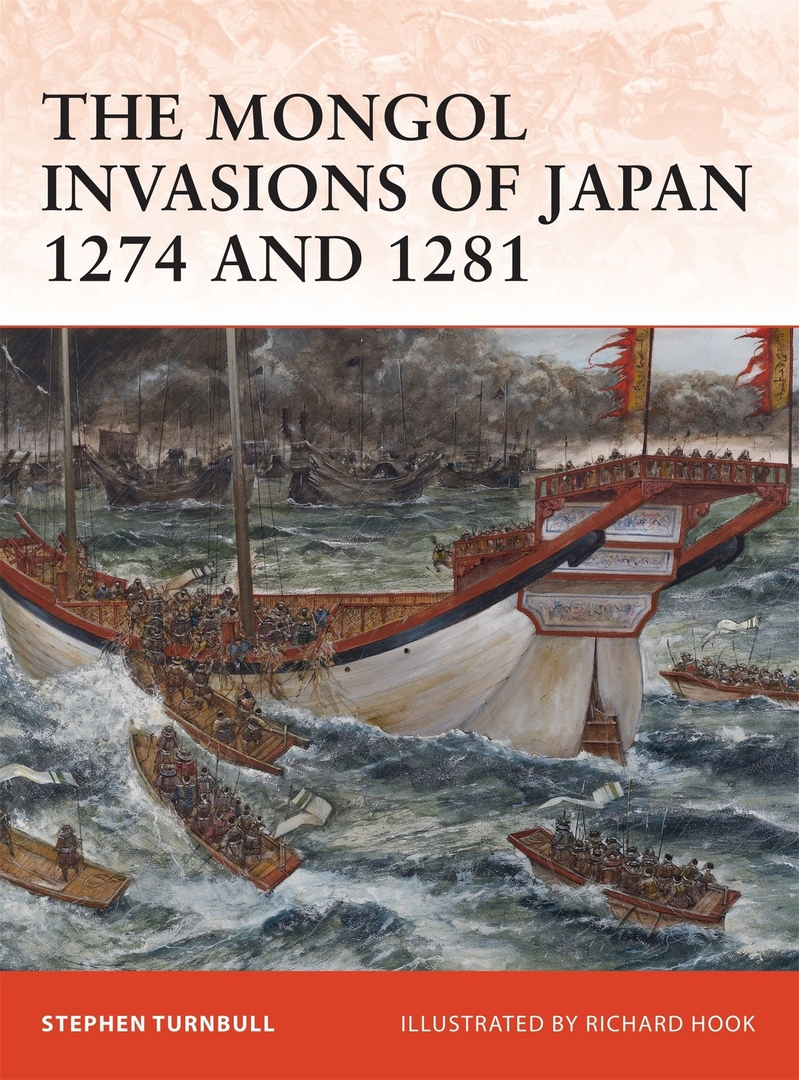 The Mongol Invasions Of Japan: 1274 And