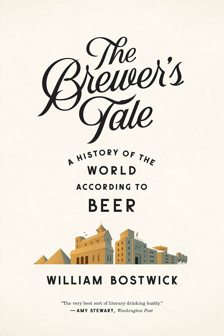 The Brewer's Tale: A History Of The