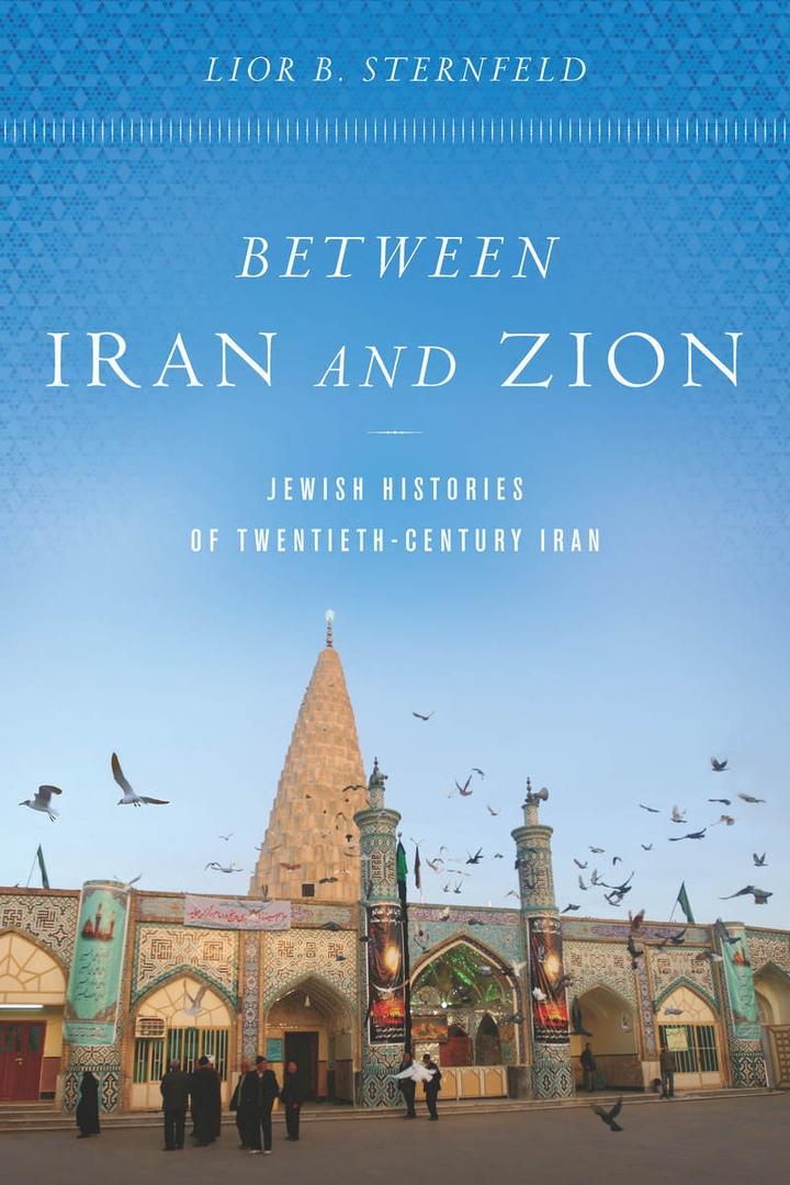 Between Iran And Zion: Jewish Histories Of