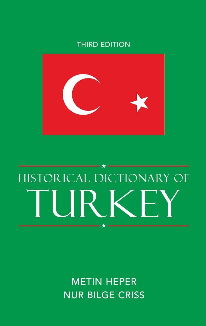 1) Historical Dictionary Of Turkey – Metin