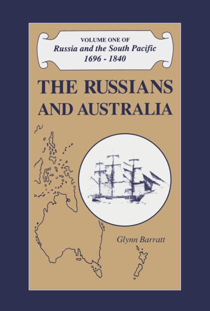 Russia And The South Pacific, 1696-1840: