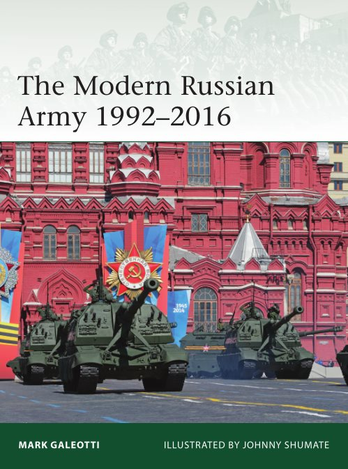 1) The Modern Russian Army 1992–2016 (Elite