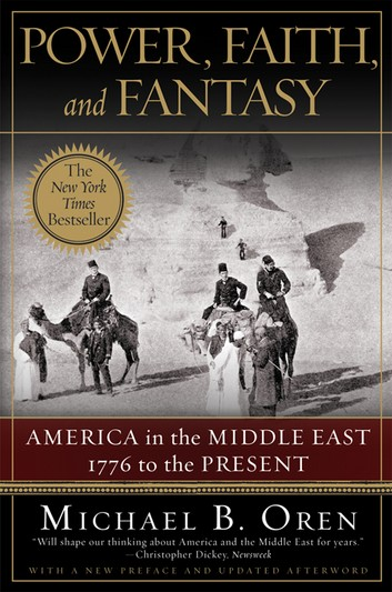 Power, Faith, And Fantasy: America In The