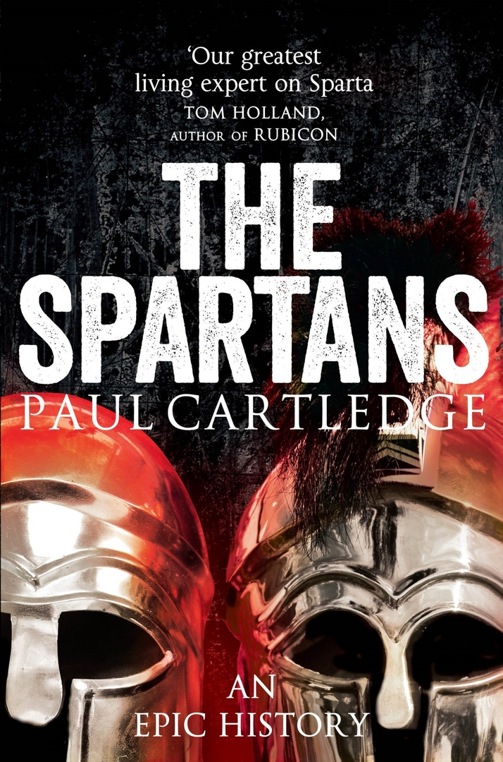 The Spartans: An Epic History – Paul