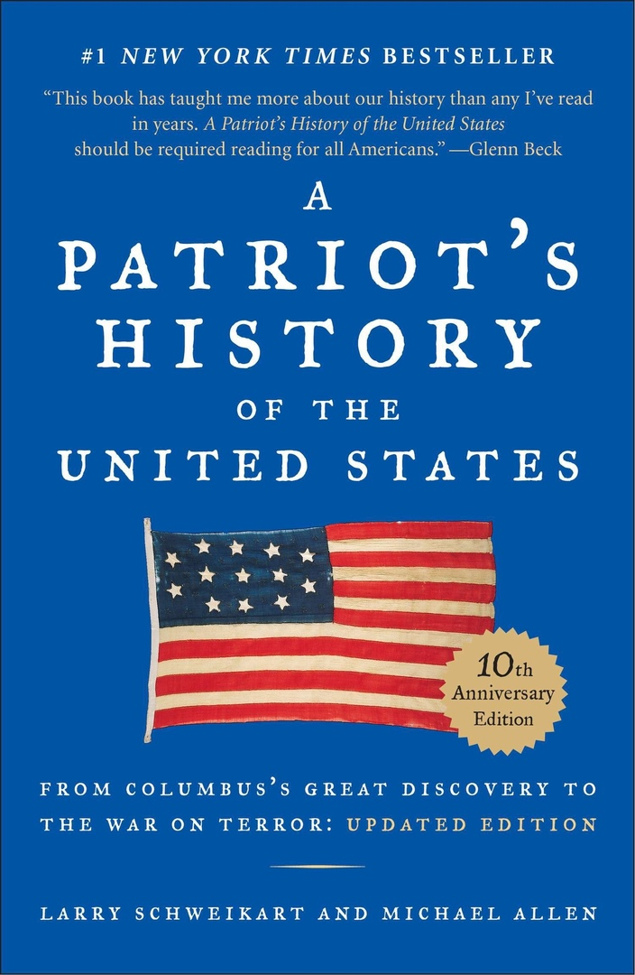 A Patriot's History Of The United States: