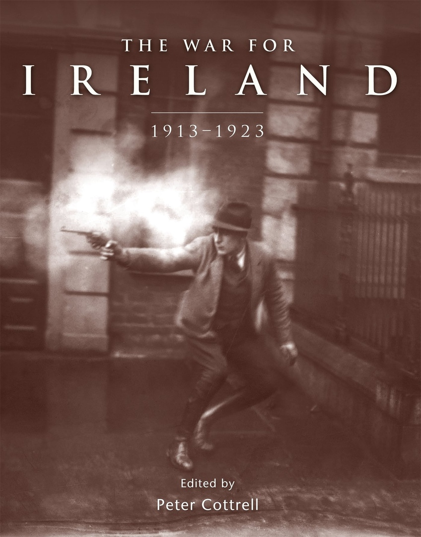 1) The War For Ireland: 1913-1923 Osprey