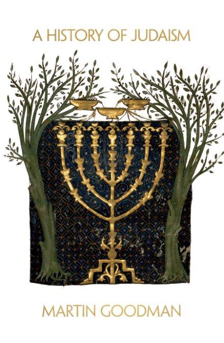 1) A History Of Judaism – Martin