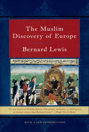 The Muslim Discovery Of Europe – Bernard