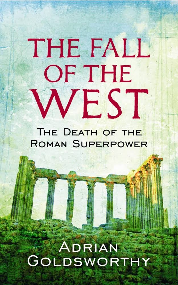 1) The Fall Of The West: The
