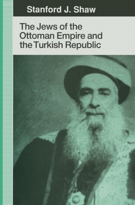 1) The Jews Of The Ottoman Empire