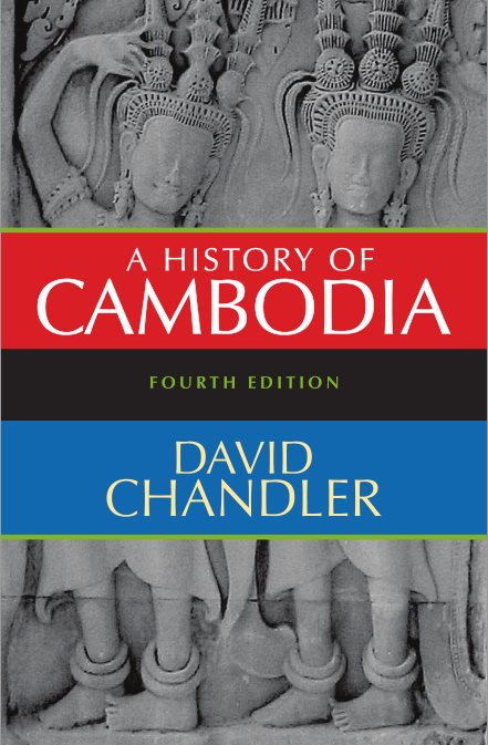 A History Of Cambodia – David Chandler