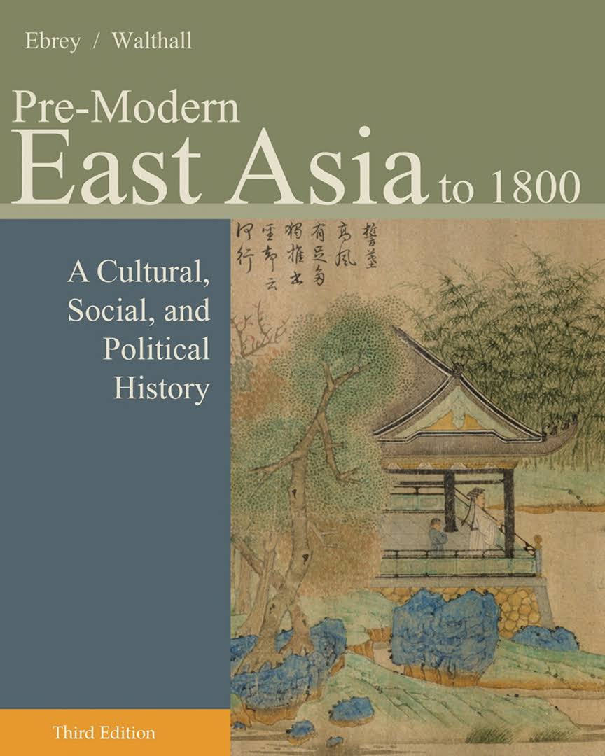 1) Pre-Modern East Asia To 1800: A