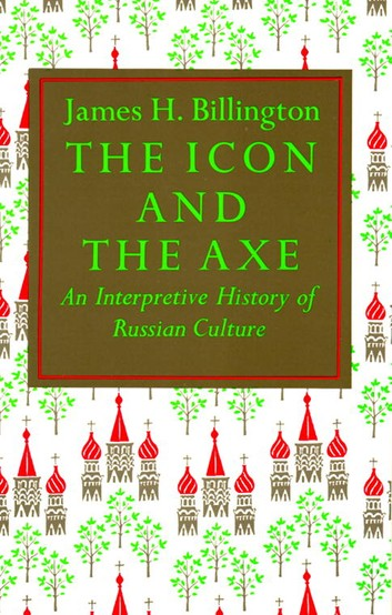 The Icon And The Axe: An