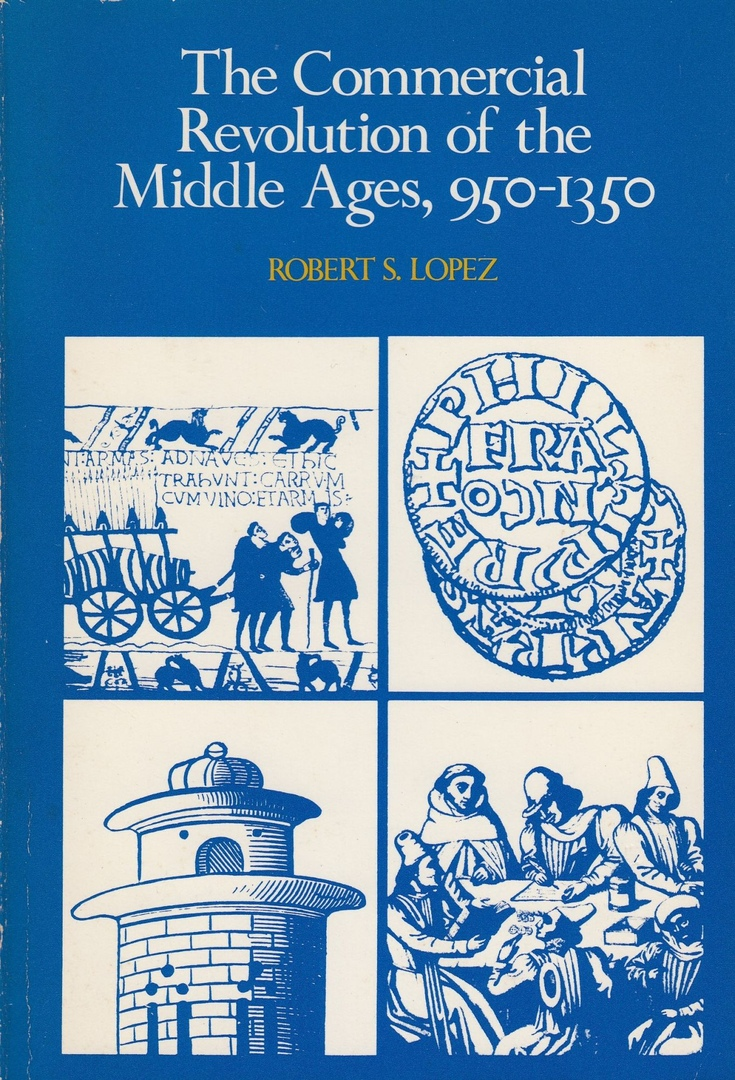 The Commercial Revolution Of The Middle Ages,