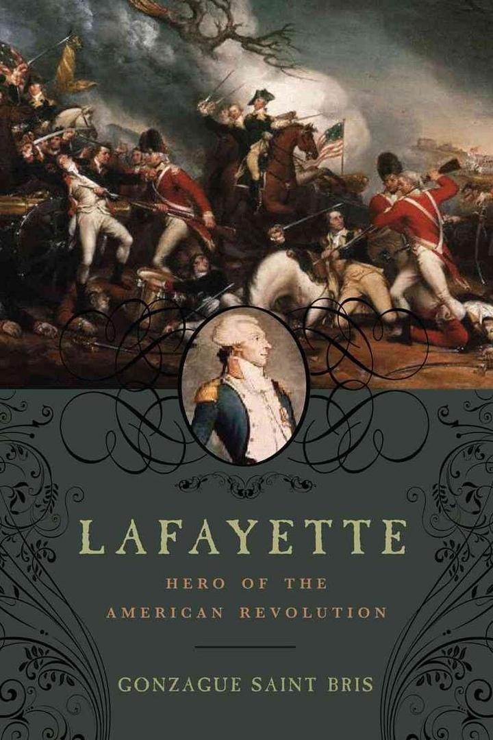 1) Lafayette: Hero Of The American Revolution