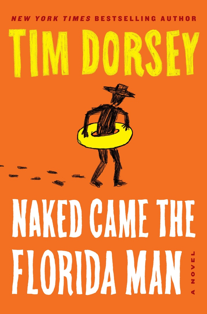 Tim Dorsey – Naked Came The Florida Man