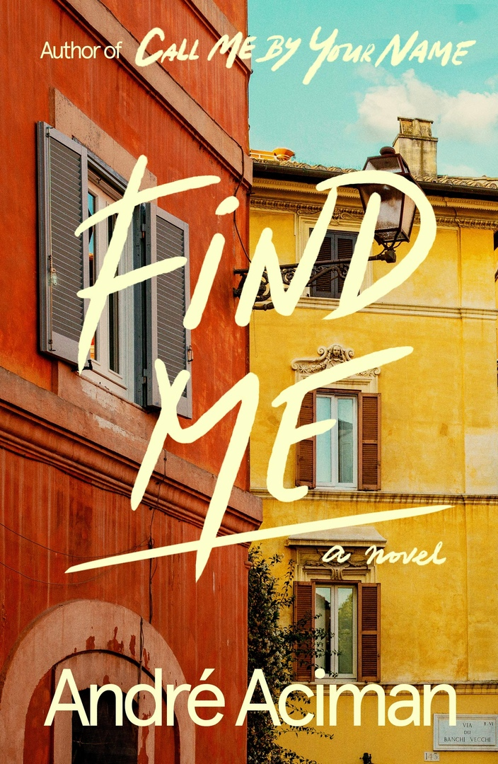 André Aciman – Find Me