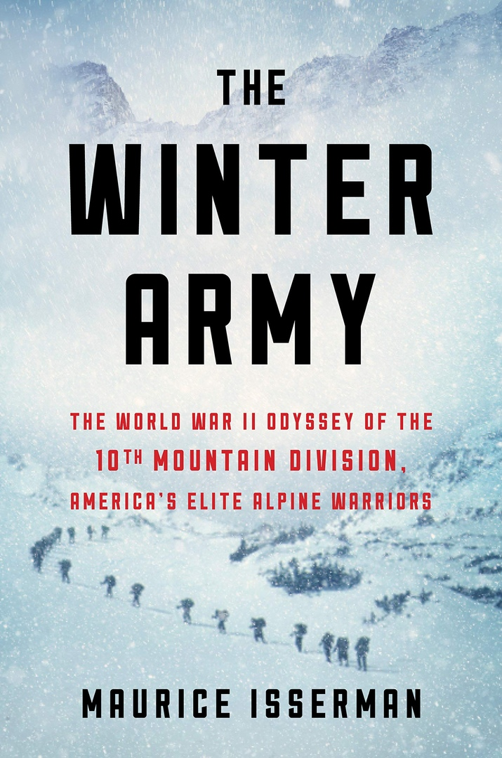 Maurice Isserman – The Winter Army