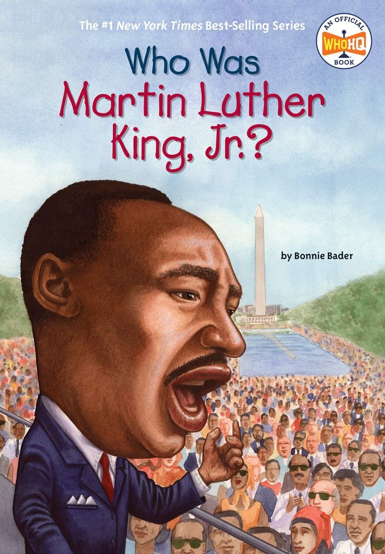 Bonnie Bader – Who Was Martin Luther King, Jr
