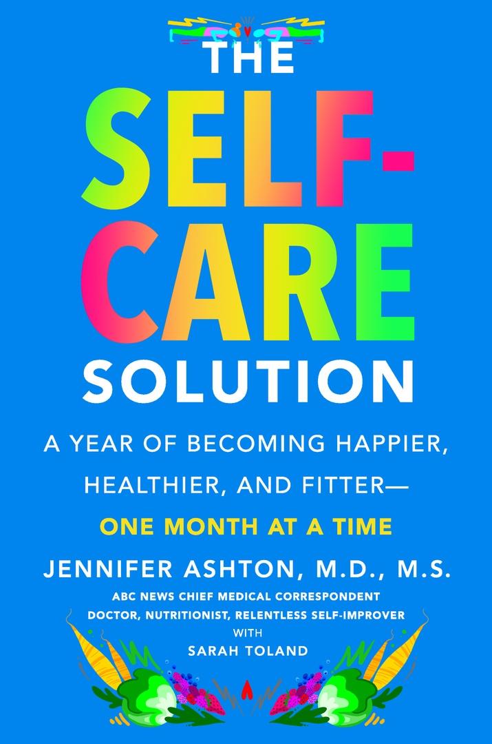 Jennifer Ashton – The Self-Care Solution