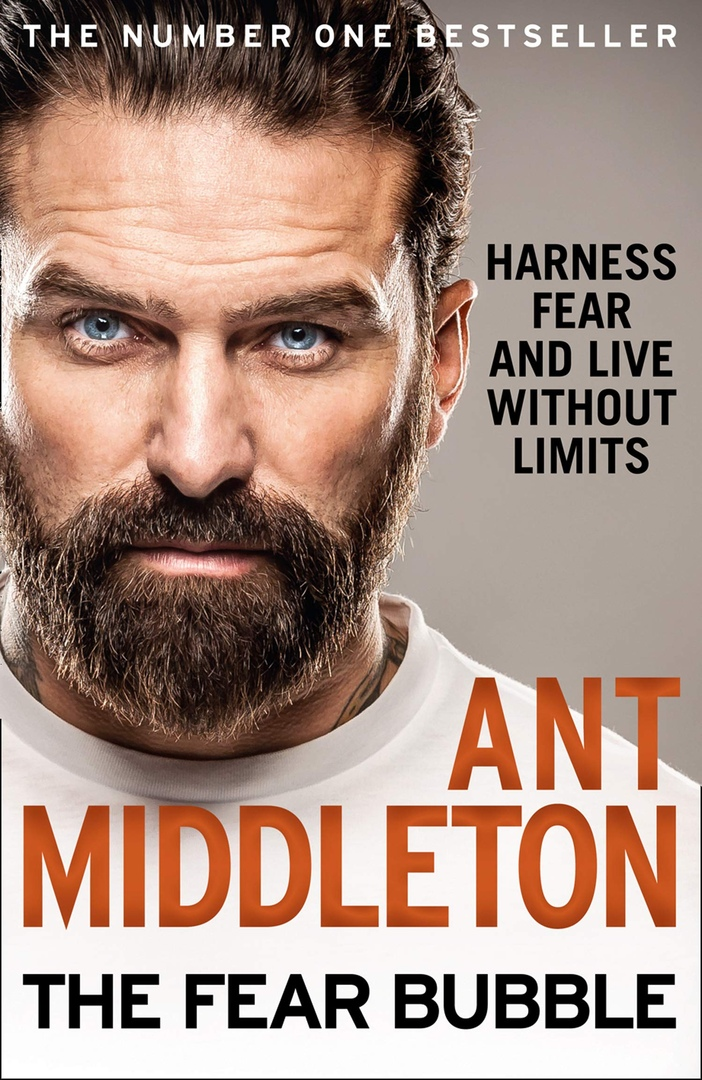 Ant Middleton – The Fear Bubble