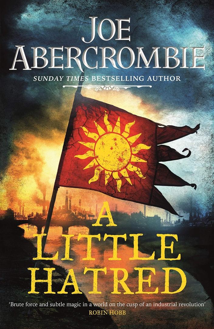 Joe Abercrombie – A Little Hatred