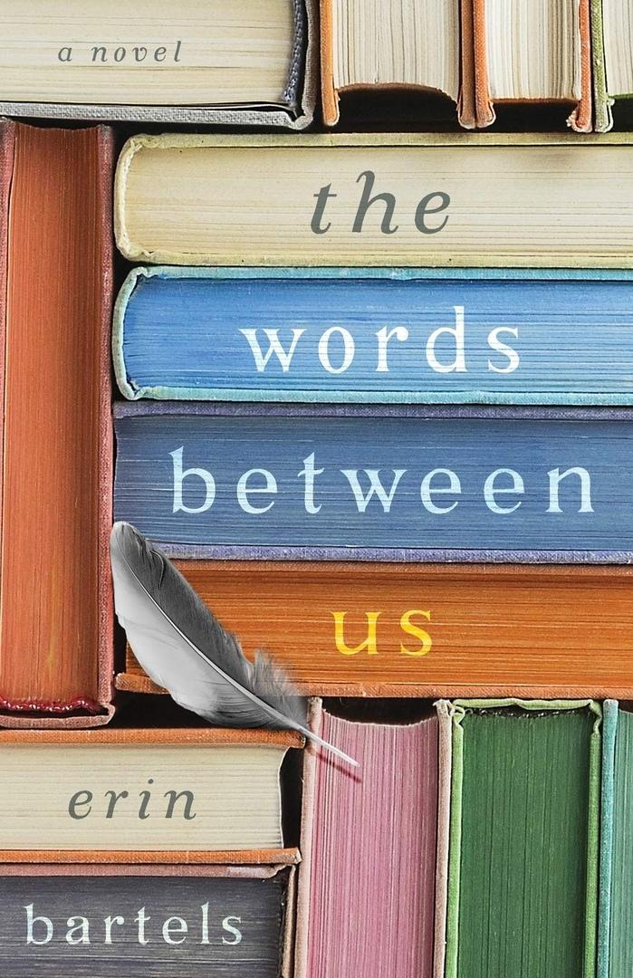 Erin Bartels – The Words Between Us
