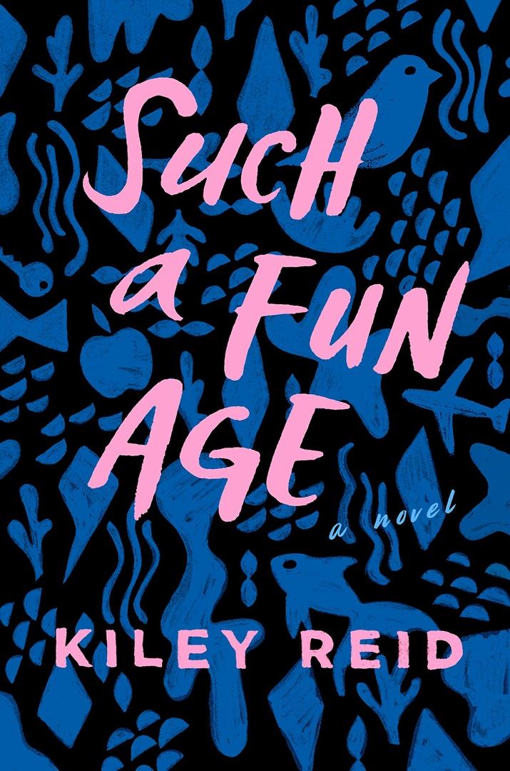 Kiley Reid – Such A Fun Age