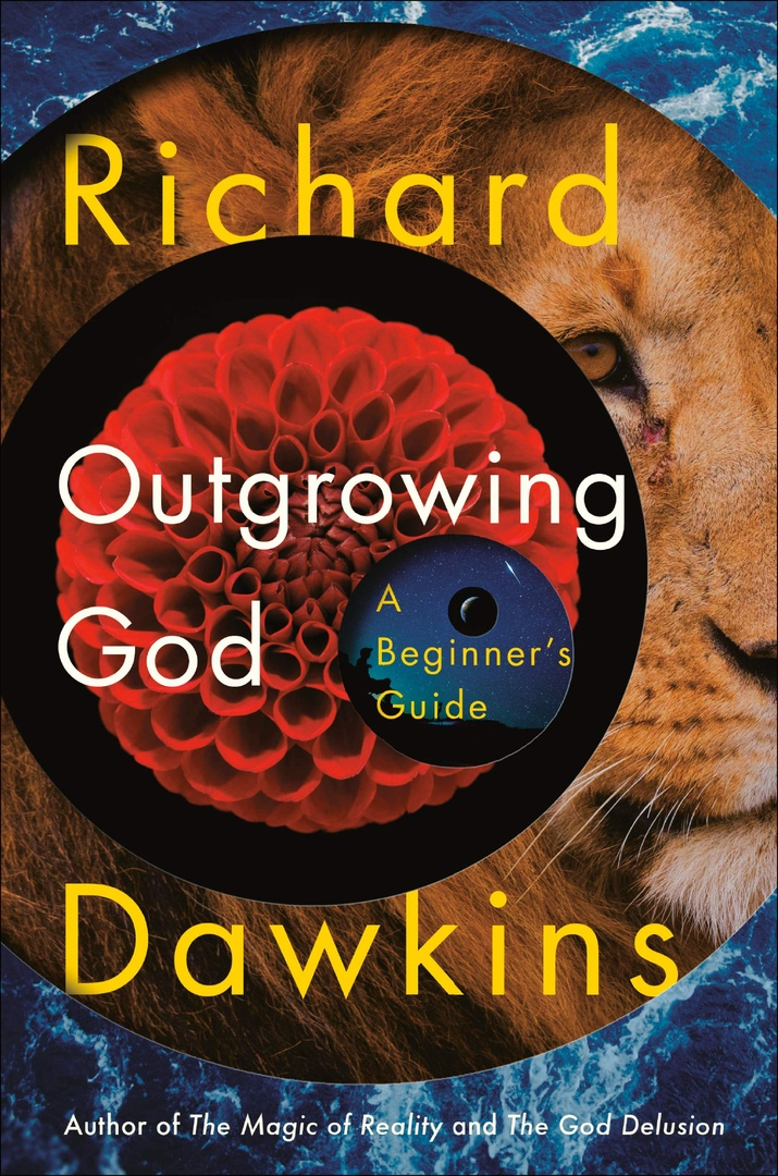 Richard Dawkins – Outgrowing God