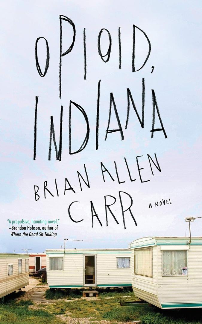 Brian Allen Carr – Opioid, Indiana