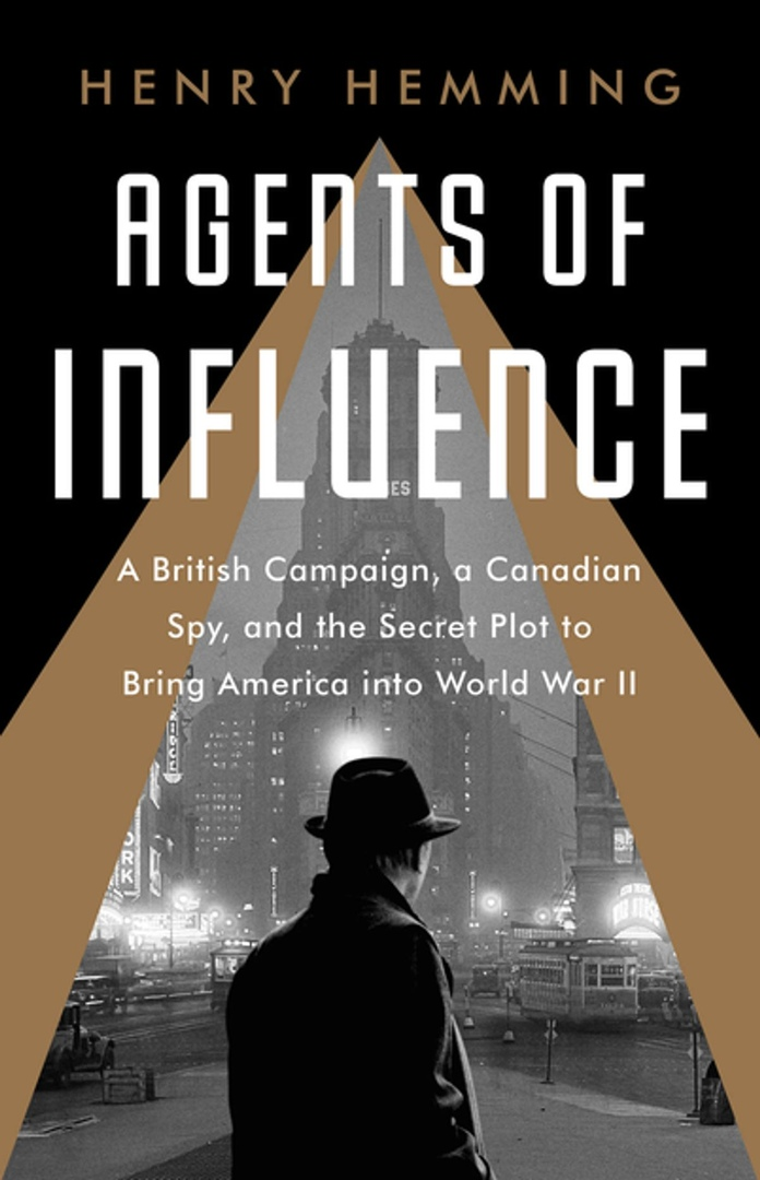 Henry Hemming – Agents Of Influence