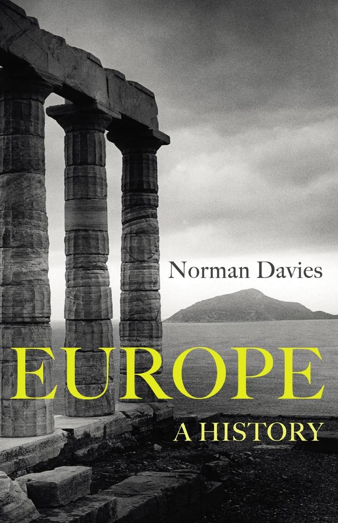 1) Europe: A History – Norman Davies