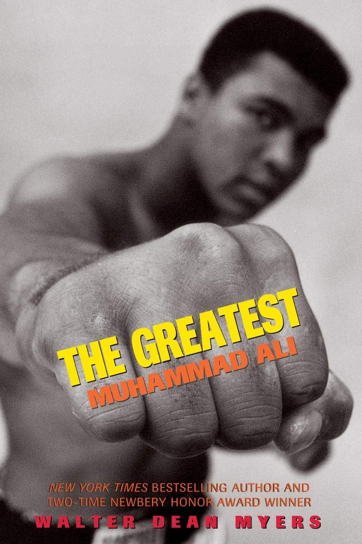 Walter Dean Myers – The Greatest: Muhammad Ali