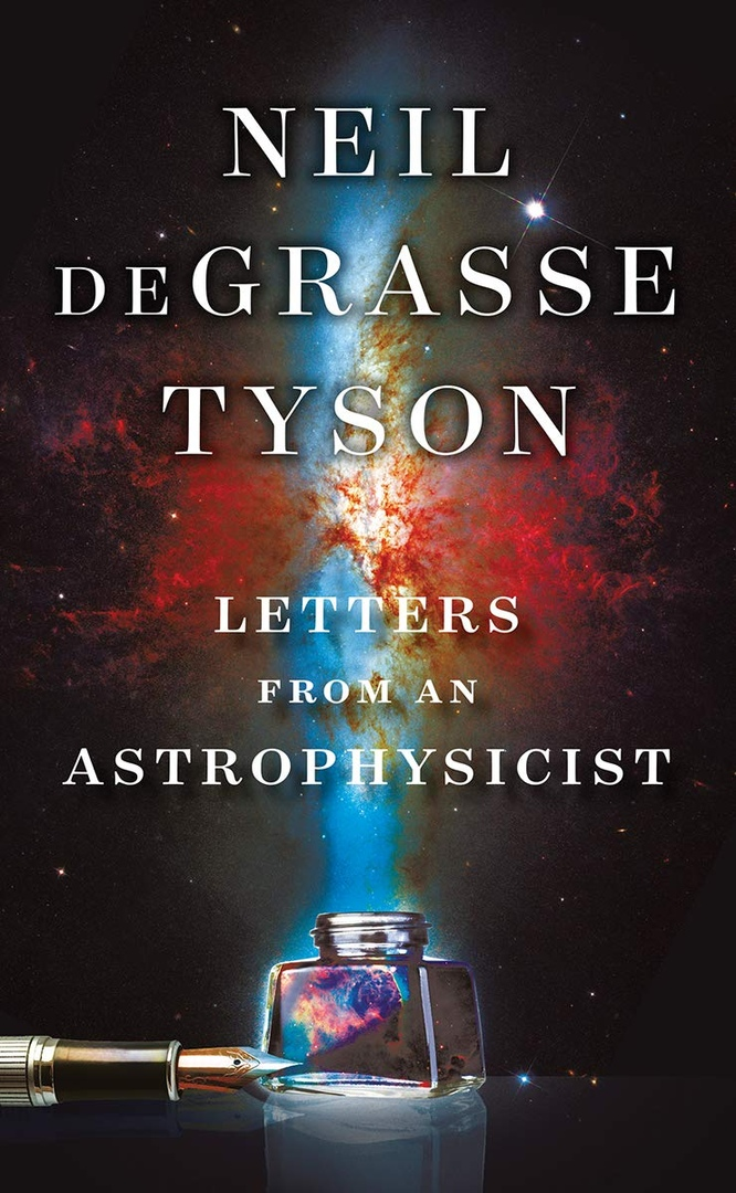 Neil DeGrasse Tyson – Letters From An Astrophysicist