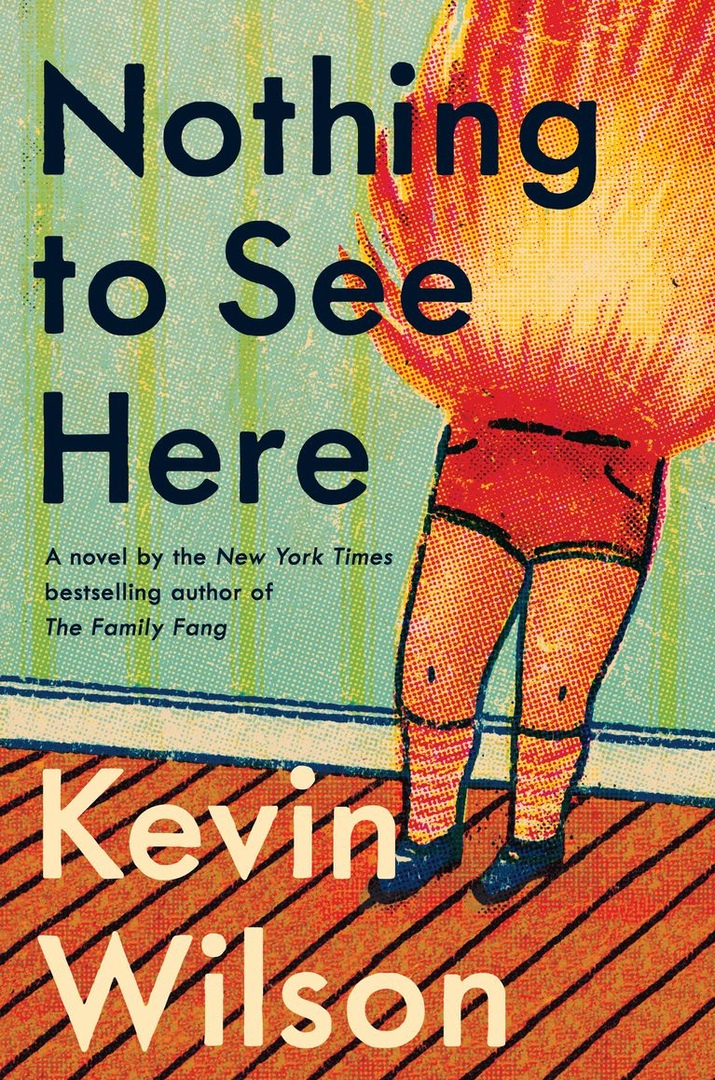 Kevin Wilson – Nothing To See Here