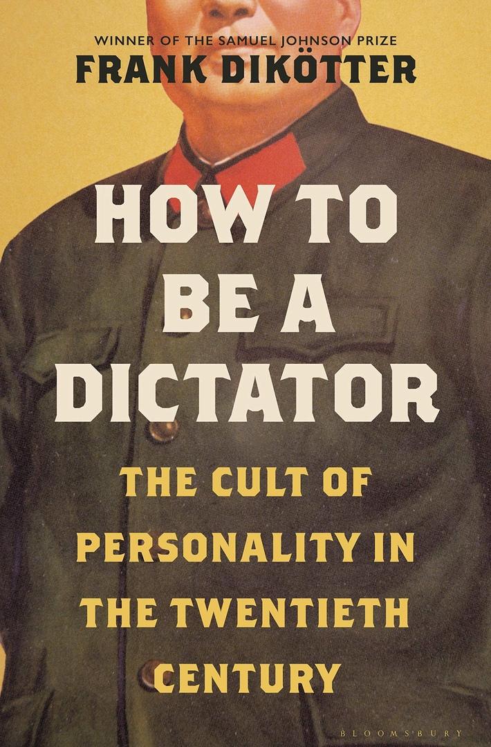 Frank Dikötter – How To Be A Dictator