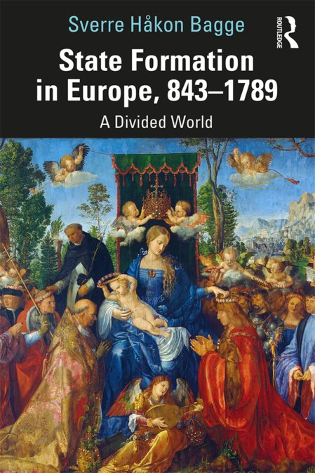 State Formation In Europe, 843–1789: A Divided World – Sverre Bagge
