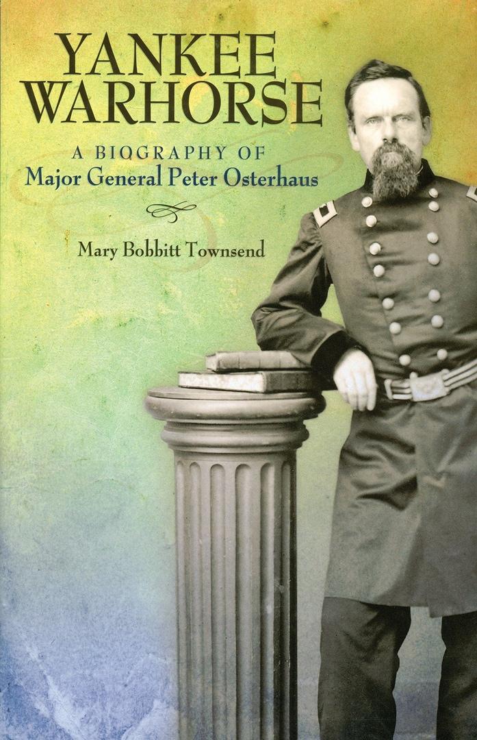 Yankee Warhorse: A Biography Of Major General Peter J