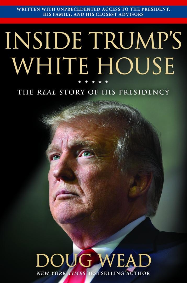 Doug Wead – Inside Trump's White House